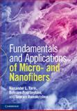 Fundamentals and Applications of Micro and Nanofibers, Yarin, Alexander and Pourdeyhimi, Behnam, 110706029X