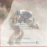 Race to the End, Ross D. E. MacPhee, 1402770294