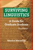 Surviving Linguistics : A Guide for Graduate Students, Macaulay, Monica Ann, 1574730290