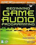 Beginning Game Audio Programming 9781592000296