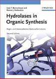 Hydrolases in Organic Synthesis : Regio- And Stereoselective Biotransformations, Kazlauskas, Romas J. and Bornscheuer, Uwe Theo, 3527310290