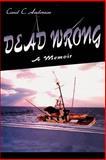 Dead Wrong, Carol Anderson, 059509029X