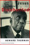 Jesus and the Disinherited, Howard Thurman, 0807010294