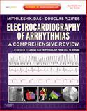 Electrocardiography of Arrhythmias : A Comprehensive Review, Zipes, Douglas P. and Das, Mithilesh K., 1437720293