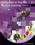 Using Data to Improve Student Learning in School Districts