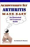 Acupressure for Arthritis Made Easy, Krishna Sharma, 1492780294