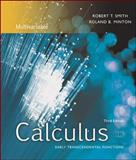 Calculus : Early Transcendental Functions: Multivariable, Smith, Robert T. and Minton, Roland B., 007287029X