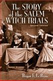 The Story of the Salem Witch Trials 2nd Edition