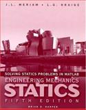 Solving Statics Problems with Matlab, Meriam, J. L. and Kraige, L. G., 0471150290