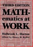 Mathematics at Work, Holbrook Norton and Henry H. Ryffel, 0831130296