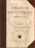 A Primer of Real Functions, Boas, Ralph P., Jr. and Boas, Harold P., 088385029X