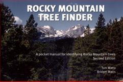 Rocky Mountain Tree Finder, Bridget Watts, 0912550295