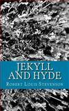 Jekyll and Hyde, Robert Louis Stevenson, 1491090294