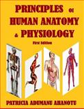 Principles of Human Anatomy and Physiology, Patricia Ahanotu, 1495980294