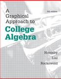 A Graphical Approach to College Algebra 6th Edition