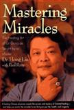 Mastering Miracles, Hong Liu and Paul Perry, 0446520306