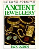 Ancient Jewellery, Ogden, Jack, 0520080300