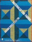 Naturally 70's Fabric, Constance Korosec and Leslie Pina, 0764310305