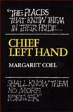 Chief Left Hand, Margaret Coel, 0806120304
