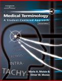 Medical Terminology : A Student-Centered Approach (Book Only), Moisio, Marie A. and Moisio, Elmer W., 1111320306