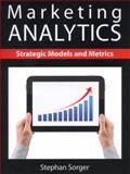 Marketing Analytics, Stephan Sorger, 1481900307