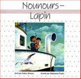 Nounours-Lapin, Kathy Stinson, 1550370308