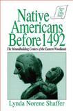 Native Americans Before 1492, Lynda N. Shaffer, 1563240300