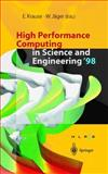 High Performance Computing in Science and Engineering '98 : Transactions of the High Performance Computing Center Stuttgart (HLRS) 1998, Krause, Egon and Jaeger, Willi, 354065030X