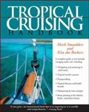 Tropical Cruising Handbook, Mark Smaalders and Kim Des Rochers, 0071440305