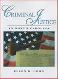 Criminal Justice in North Carolina, Cohn, Ellen G., 0131140302