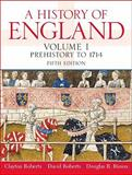 History of England, Volume 1 (Prehistory to 1714)- (Value Pack W/MySearchLab), Roberts and Roberts, Clayton, 0205700306