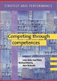 Strategy and Performance : Competing Through Competences, Bourne, Michael and Gregory, Mike, 052175030X