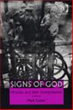 Signs of God : Miracles and Their Interpretation, Corner, Mark, 0754640302