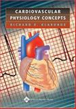 Cardiovascular Physiology Concepts, Klabunde, Richard E., 078175030X