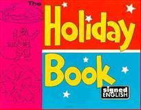 The Holiday Book, Harry Bornstein and Karen L. Saulnier, 0913580309