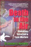 Death in the Air, Leonard G. Horowitz and Jacqueline G. Lindenbach, 0923550305