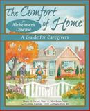 The Comfort of Home for Alzheimer's Disease, Maria M. Meyer and Paula Derr, 0978790308