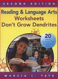 Reading and Language Arts Worksheets Don't Grow Dendrites : 20 Literacy Strategies That Engage the Brain, Tate, Marcia L., 1452280304
