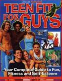 Teen Fit for Guys, Gerard Thorne and Phil Embleton, 1552100308