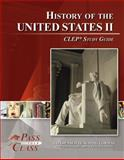 United States History II CLEP Test Study Guide - PassYourClass, PassYourClass, 1614330301