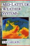 Mid-Latitude Weather Systems, Carlson, Toby N., 1878220306