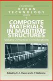 Composite Materials in Maritime Structures 2 volume Set, J.F. Wellicome R.A. Shenoi, 0521740304