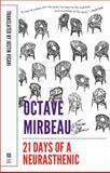 The 21 Days of a Neurasthenic, Mirbeau, Octave, 1628970308