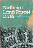 National Land Parcel Data : A Vision for the Future, Mapping Science Committee, 0309110300