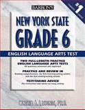 Barron's New York State Grade 6 English Language Arts Test, Cynthia A. Lassonde, 0764140302