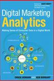 Digital Marketing Analytics, Chuck Hemann and Ken Burbary, 0789750309