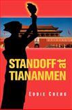 Standoff at Tiananmen, Eddie Cheng, 0982320302