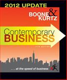 Contemporary Business 2012, Boone, Louis E. and Kurtz, David L., 1118010302
