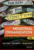 Industrial Organization : Contemporary Theory and Empirical Applications, Pepall, Lynne and Norman, George, 1118250303
