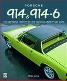 Porsche 914 And 914-6, Brian Long, 1845840305
